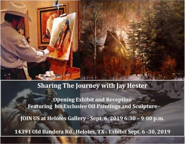 Opening Exhibit and Reception September 6, 2019 6:30- - 9:00 p.m. 14391 Old Bandera Rd, Helotes, TX